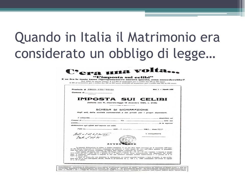 Quando in Italia il Matrimonio era considerato un obbligo di legge…