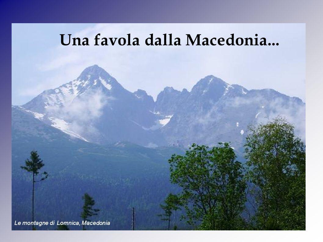 Una favola dalla Macedonia...