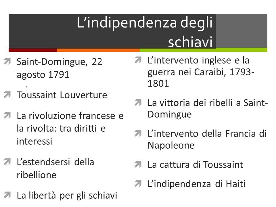 L'indipendenza degli schiavi