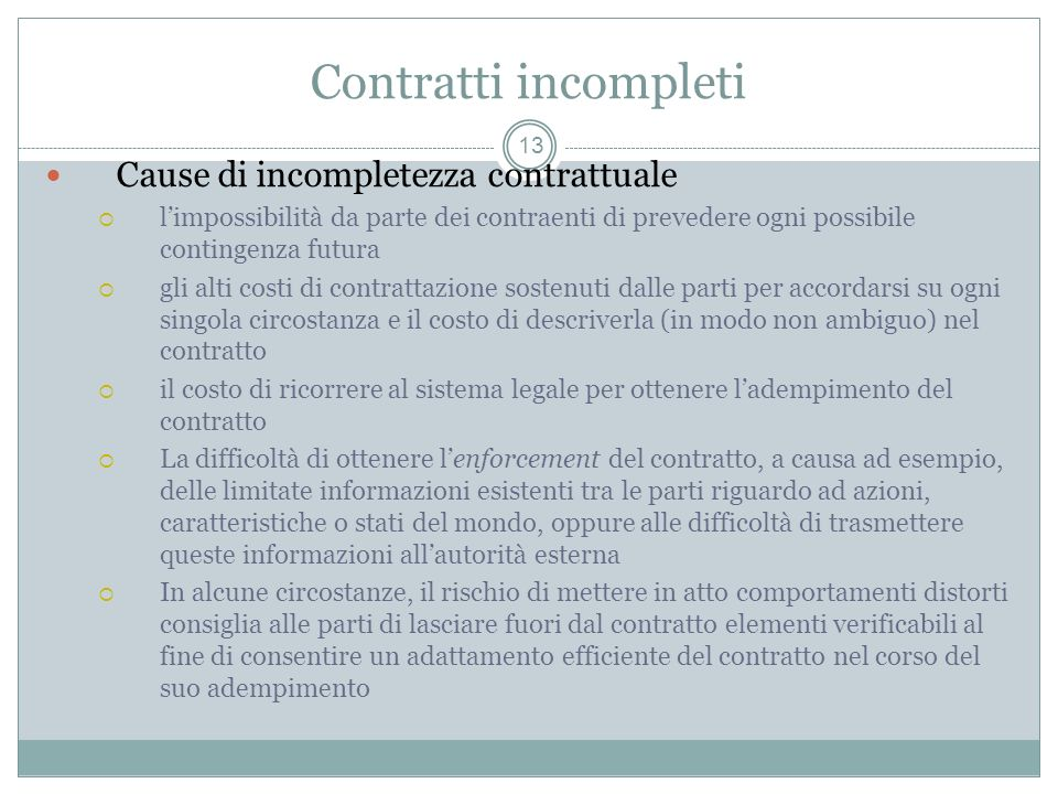 Contratti incompleti Cause di incompletezza contrattuale