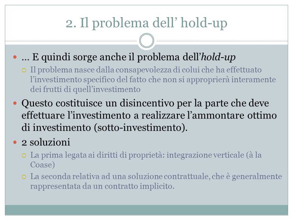 2. Il problema dell' hold-up