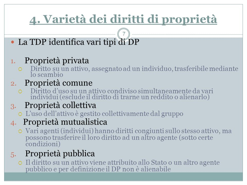 4. Varietà dei diritti di proprietà