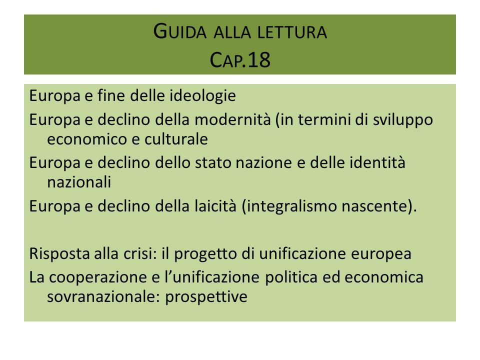 Guida alla lettura Cap.18 Europa e fine delle ideologie