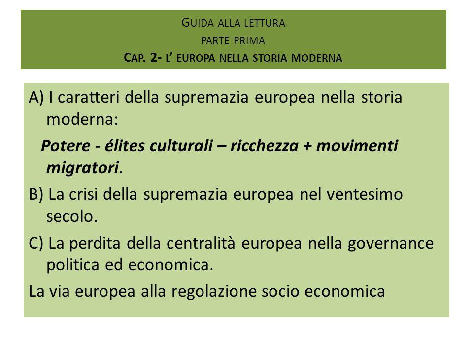 Guida alla lettura parte prima Cap. 2- l' europa nella storia moderna