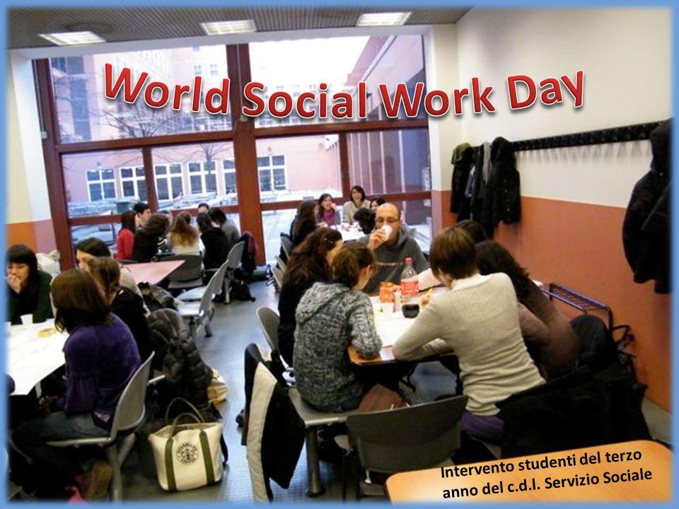 World Social Work Day Intervento studenti del terzo anno del c.d.l. Servizio Sociale