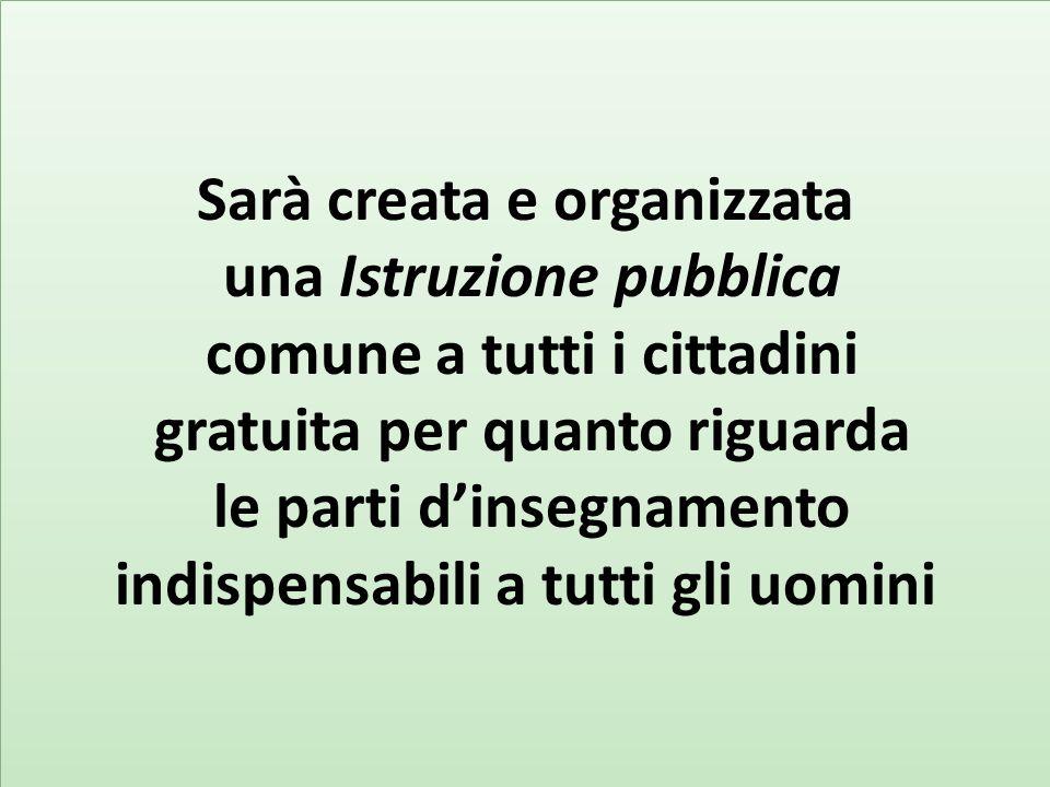 Sarà creata e organizzata una Istruzione pubblica