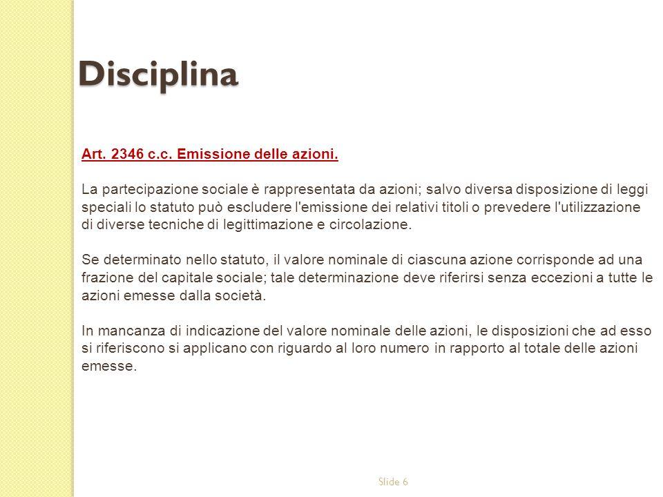 Disciplina Art. 2346 c.c. Emissione delle azioni.