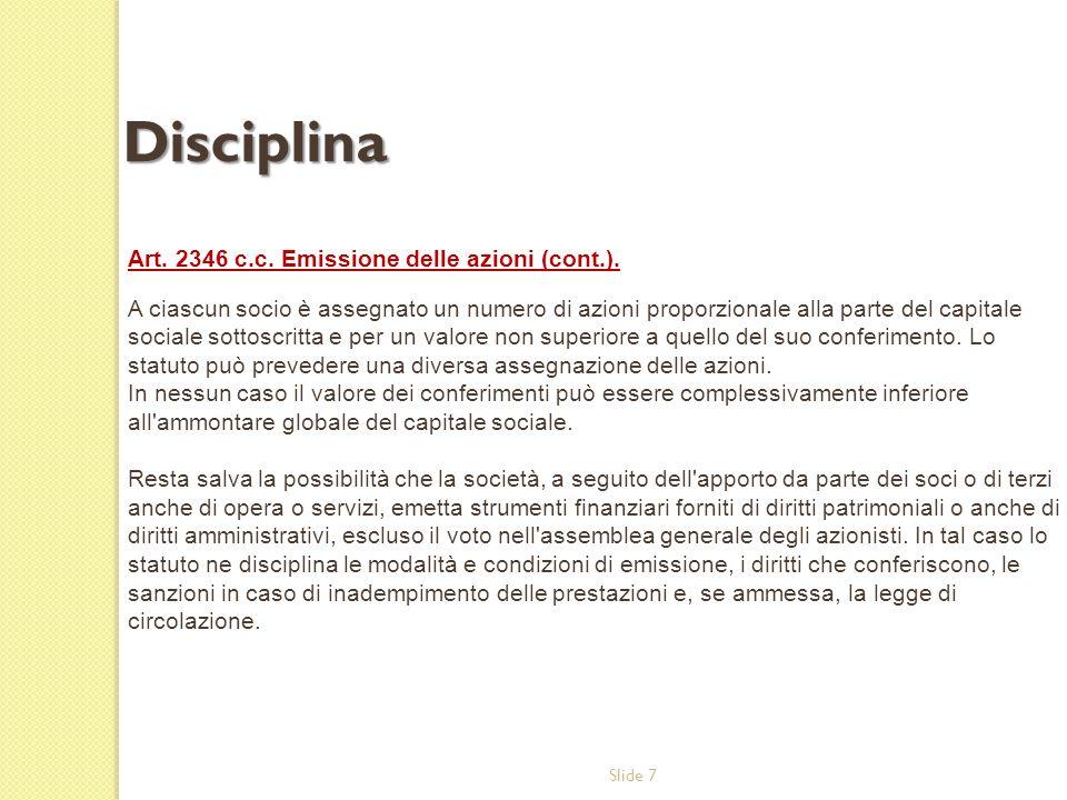 Disciplina Art. 2346 c.c. Emissione delle azioni (cont.).