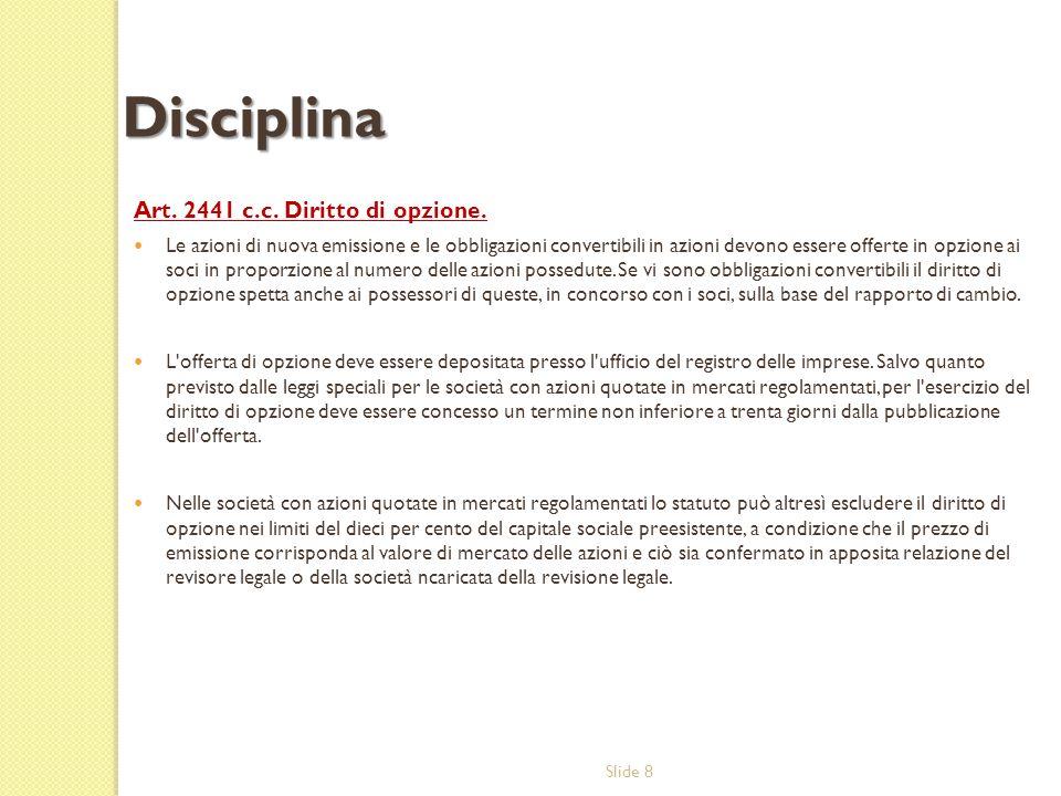 Disciplina Art. 2441 c.c. Diritto di opzione.
