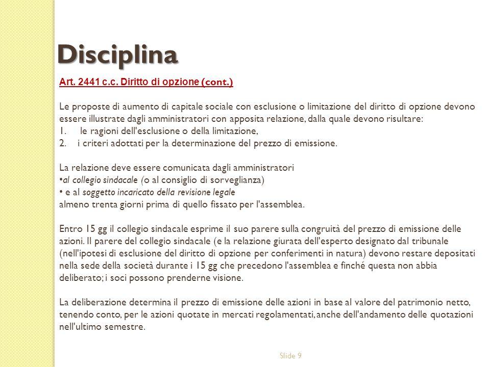Disciplina Art. 2441 c.c. Diritto di opzione (cont.)