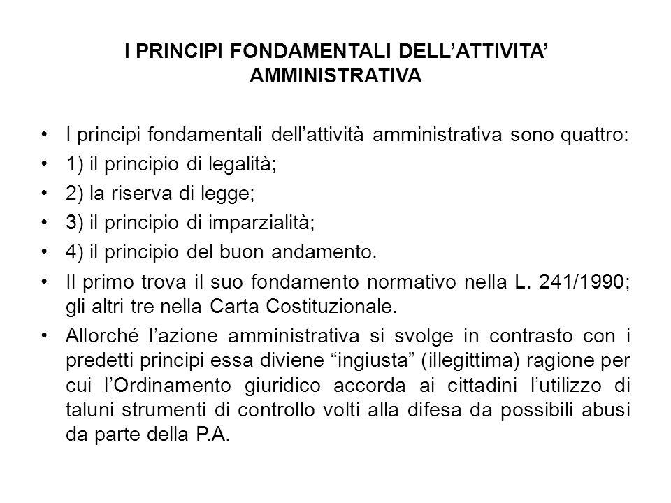 I PRINCIPI FONDAMENTALI DELL'ATTIVITA' AMMINISTRATIVA