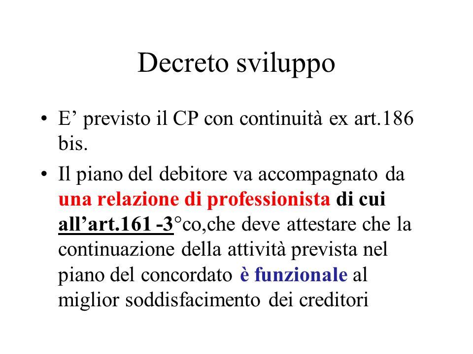 Decreto sviluppo E' previsto il CP con continuità ex art.186 bis.