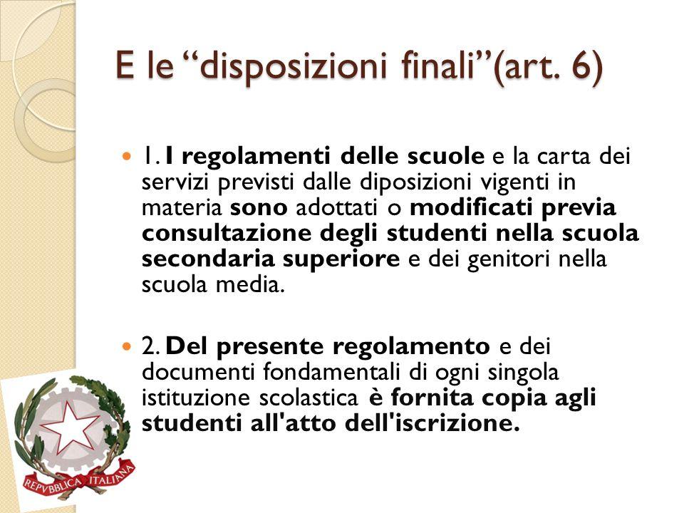 E le disposizioni finali (art. 6)