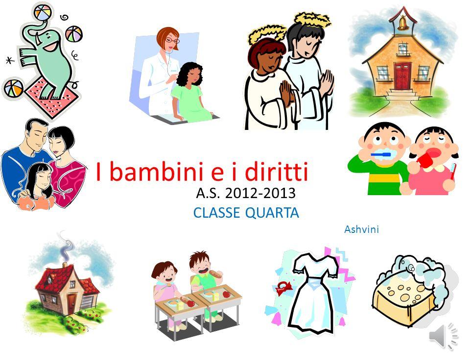 A.S. 2012-2013 CLASSE QUARTA Ashvini