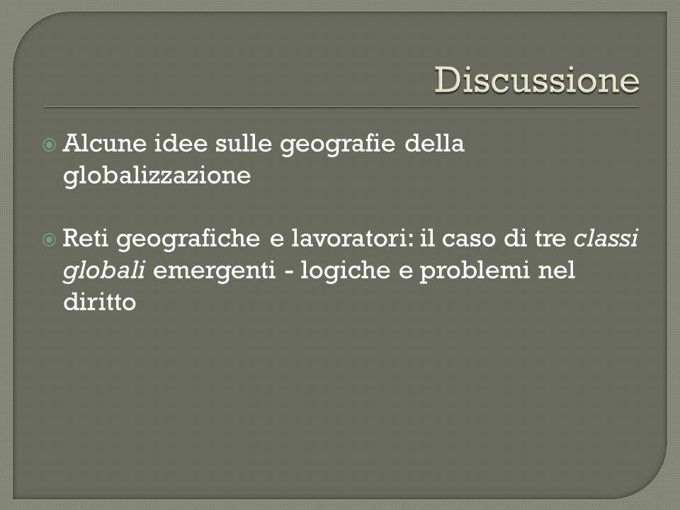 Discussione Alcune idee sulle geografie della globalizzazione