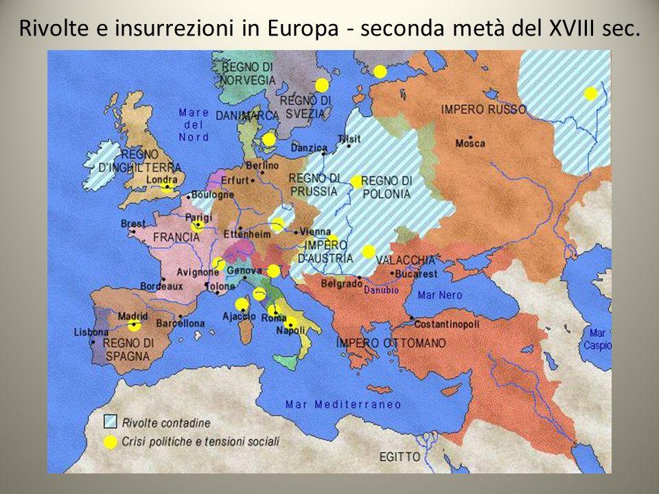 Rivolte e insurrezioni in Europa - seconda metà del XVIII sec.