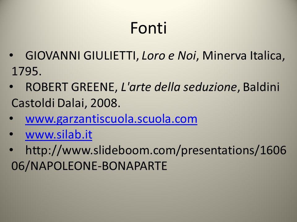 Fonti GIOVANNI GIULIETTI, Loro e Noi, Minerva Italica, 1795.