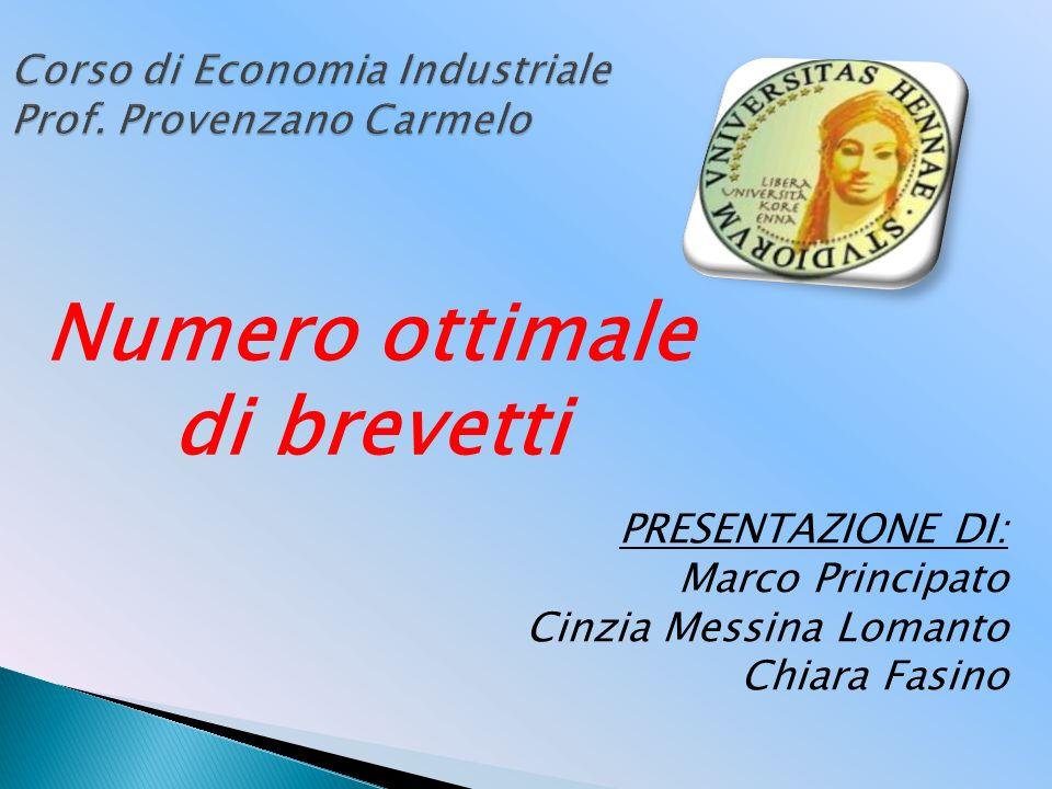 Corso di Economia Industriale Prof. Provenzano Carmelo