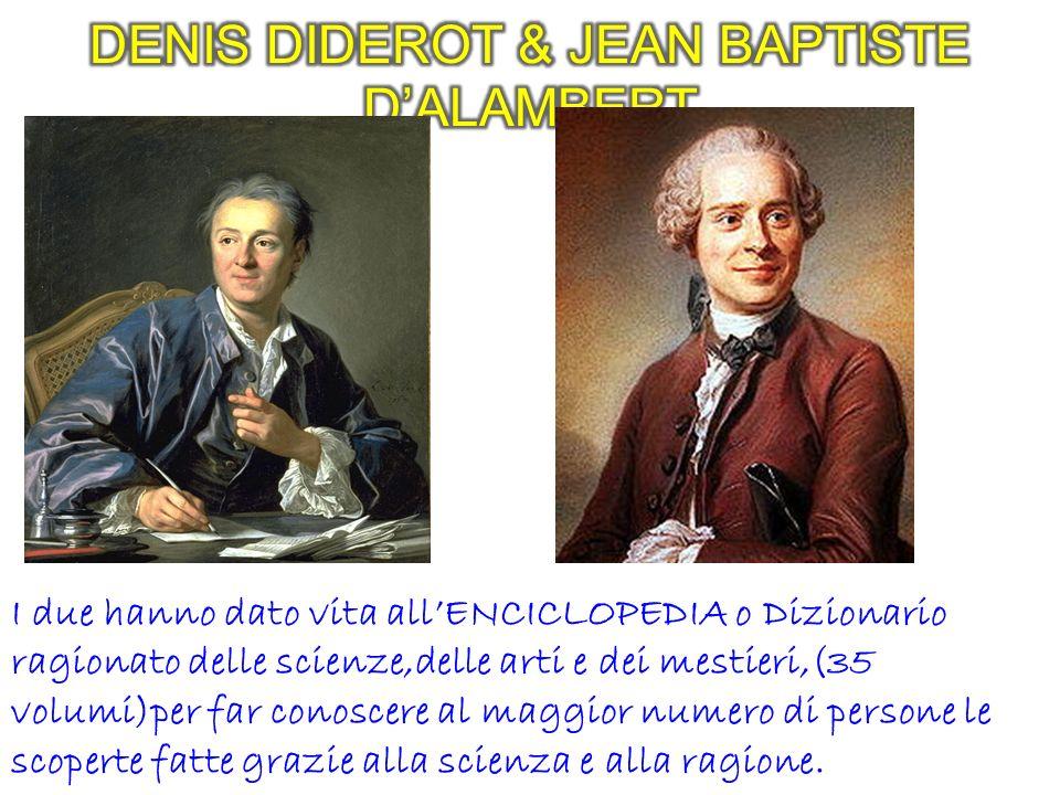 DENIS DIDEROT & JEAN BAPTISTE D'ALAMBERT