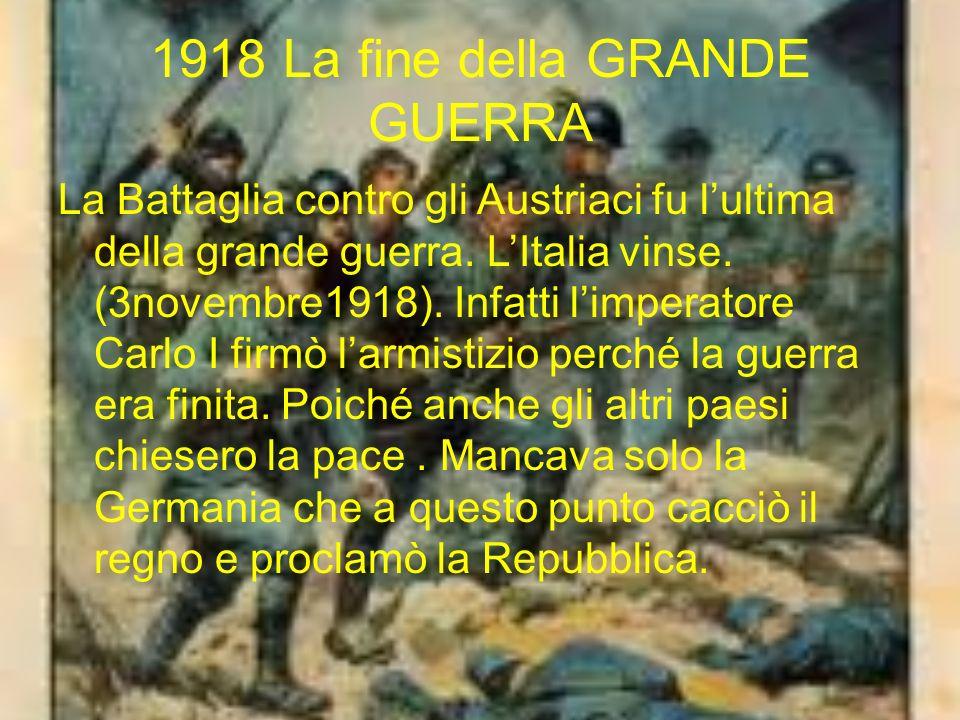 1918 La fine della GRANDE GUERRA