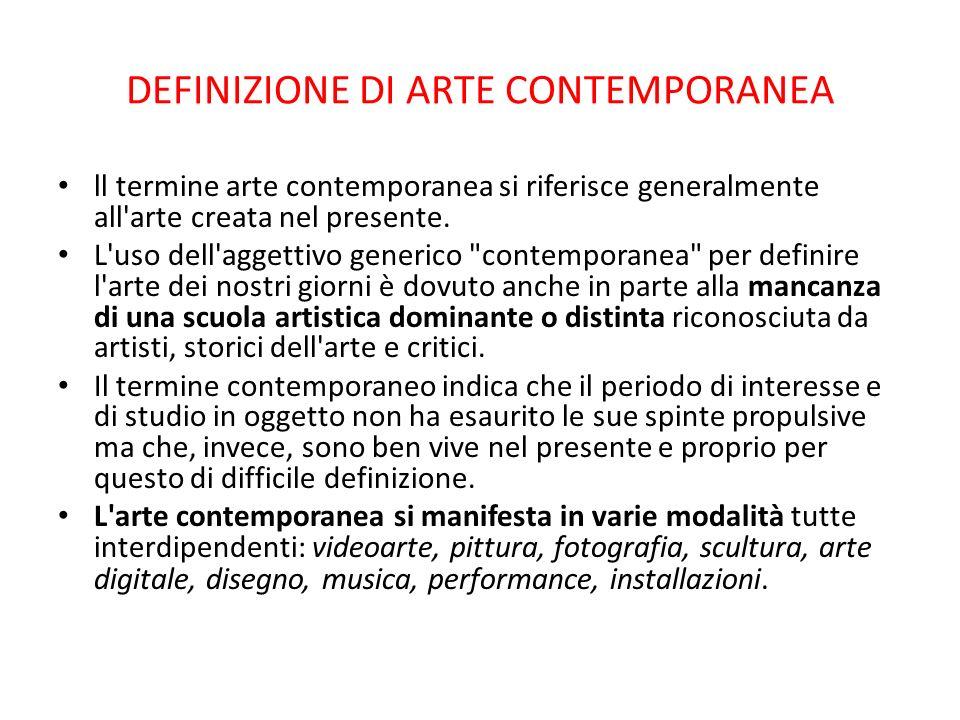 DEFINIZIONE DI ARTE CONTEMPORANEA