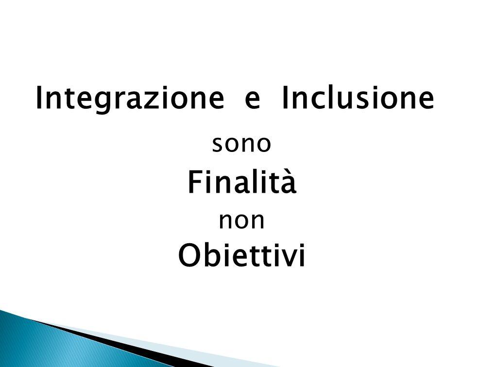 Integrazione e Inclusione Finalità Obiettivi