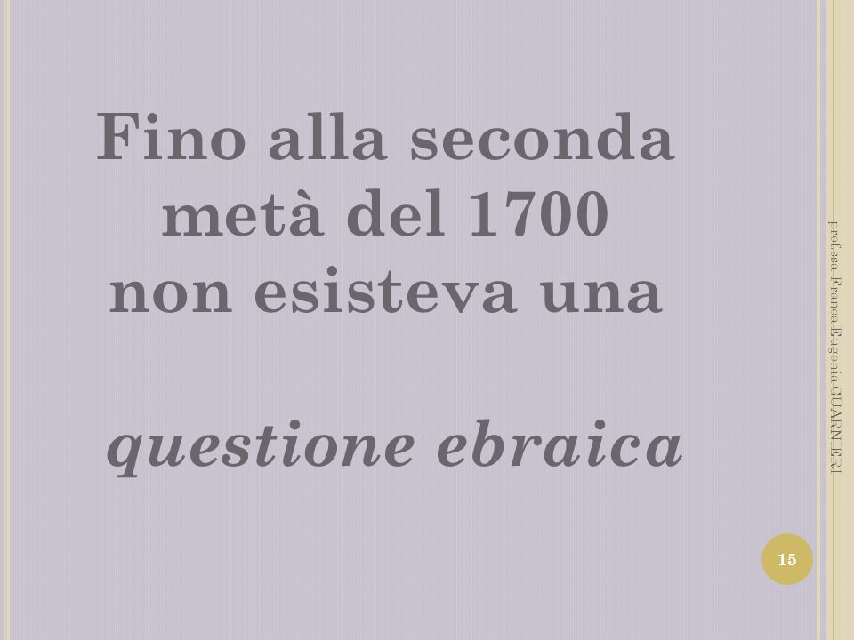 Fino alla seconda metà del 1700