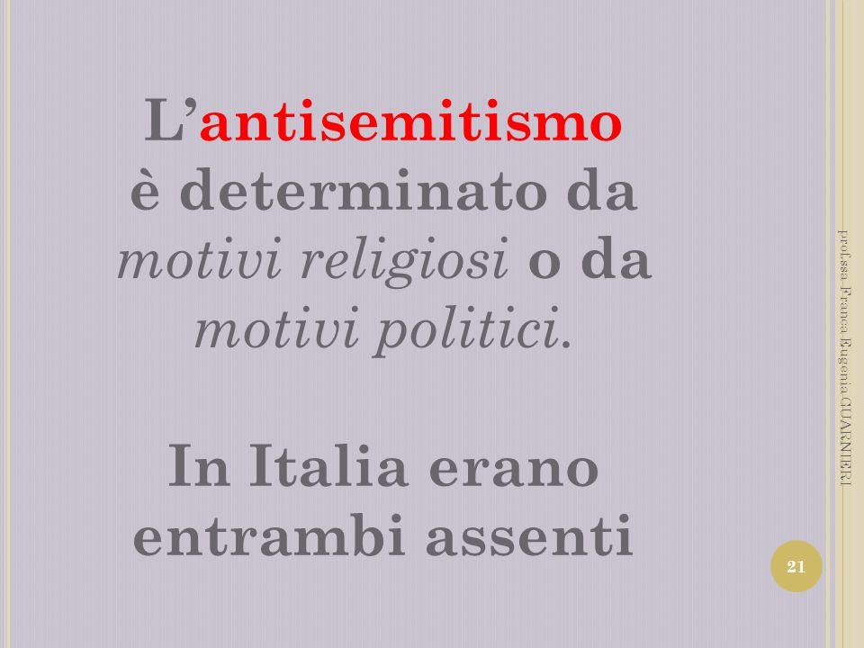In Italia erano entrambi assenti