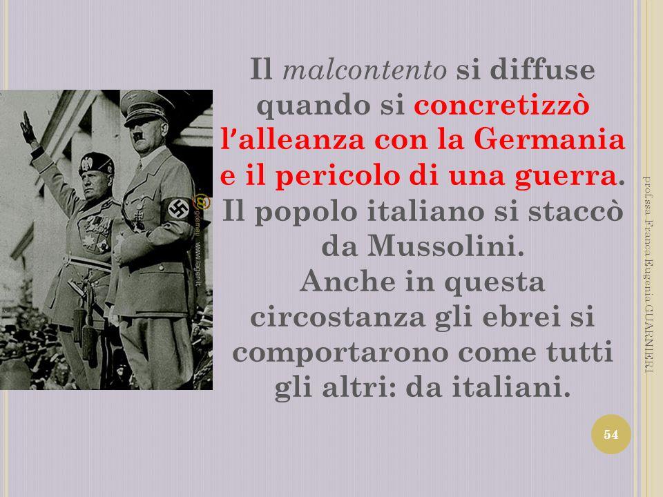 Il popolo italiano si staccò da Mussolini.