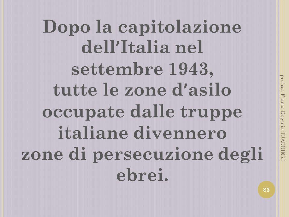 Dopo la capitolazione dell'Italia nel settembre 1943,