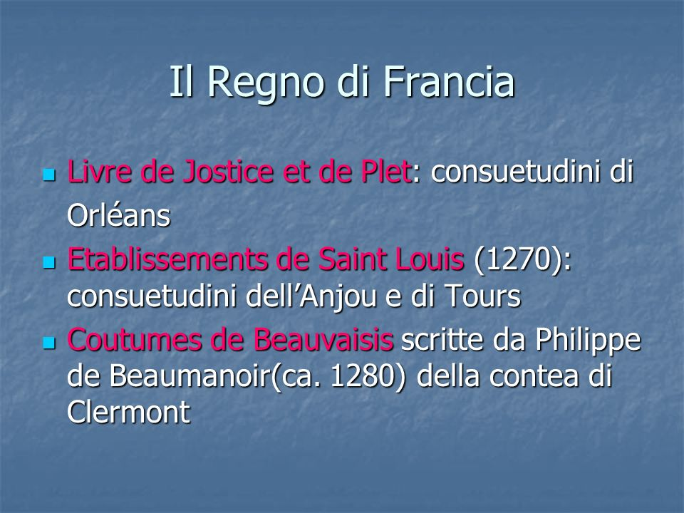 Il Regno di Francia Livre de Jostice et de Plet: consuetudini di