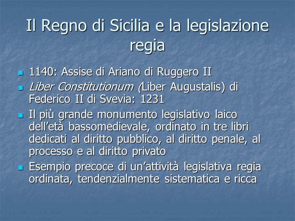 Il Regno di Sicilia e la legislazione regia