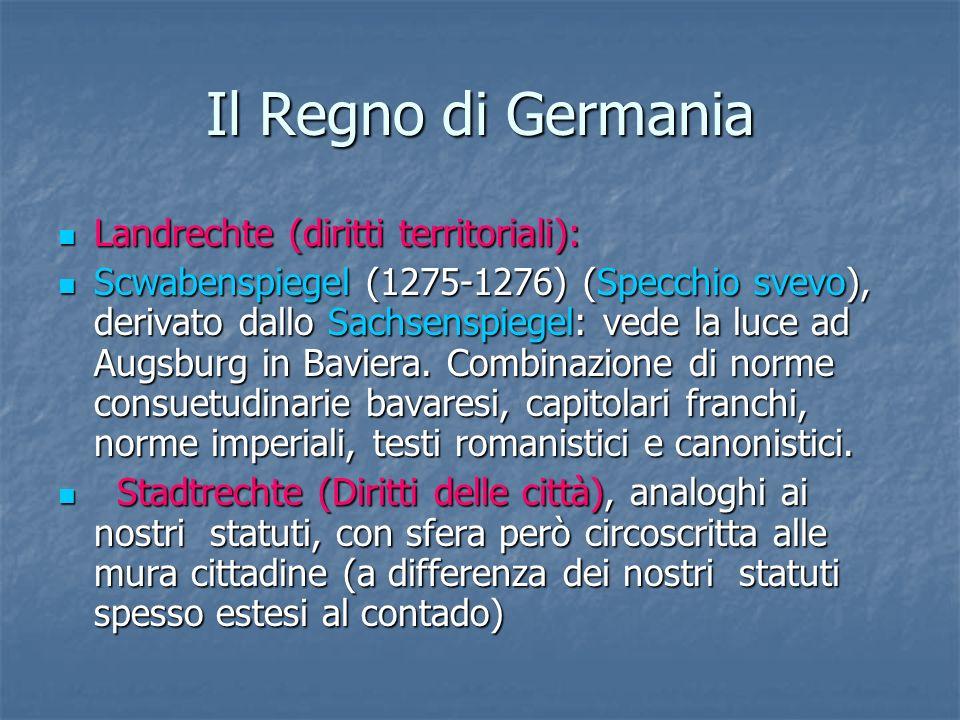 Il Regno di Germania Landrechte (diritti territoriali):