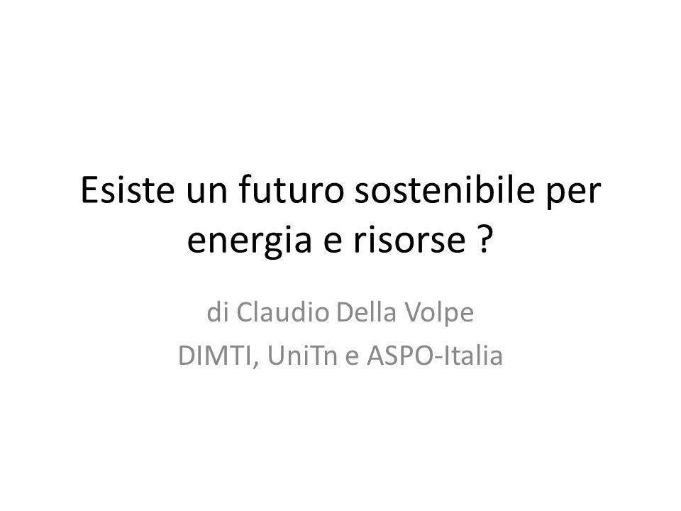 Esiste un futuro sostenibile per energia e risorse