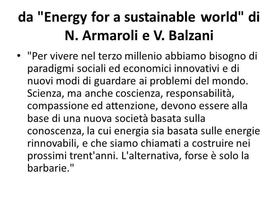 da Energy for a sustainable world di N. Armaroli e V. Balzani