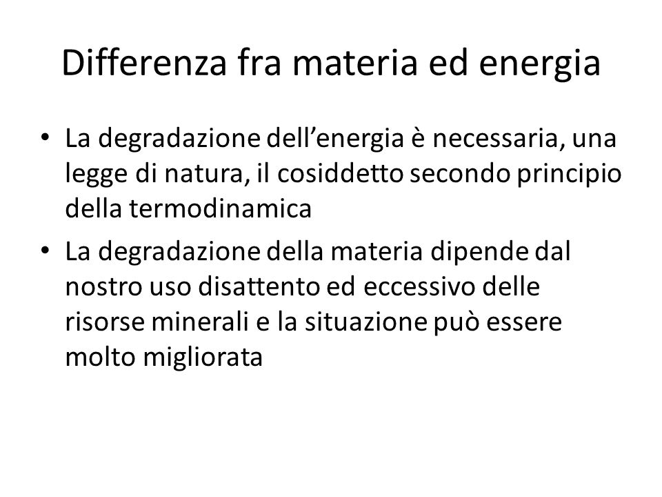 Differenza fra materia ed energia