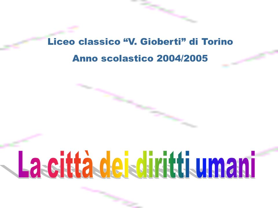 Liceo classico V. Gioberti di Torino Anno scolastico 2004/2005