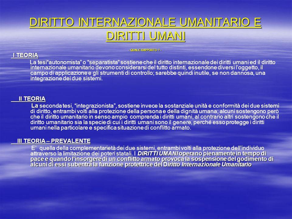 DIRITTO INTERNAZIONALE UMANITARIO E DIRITTI UMANI