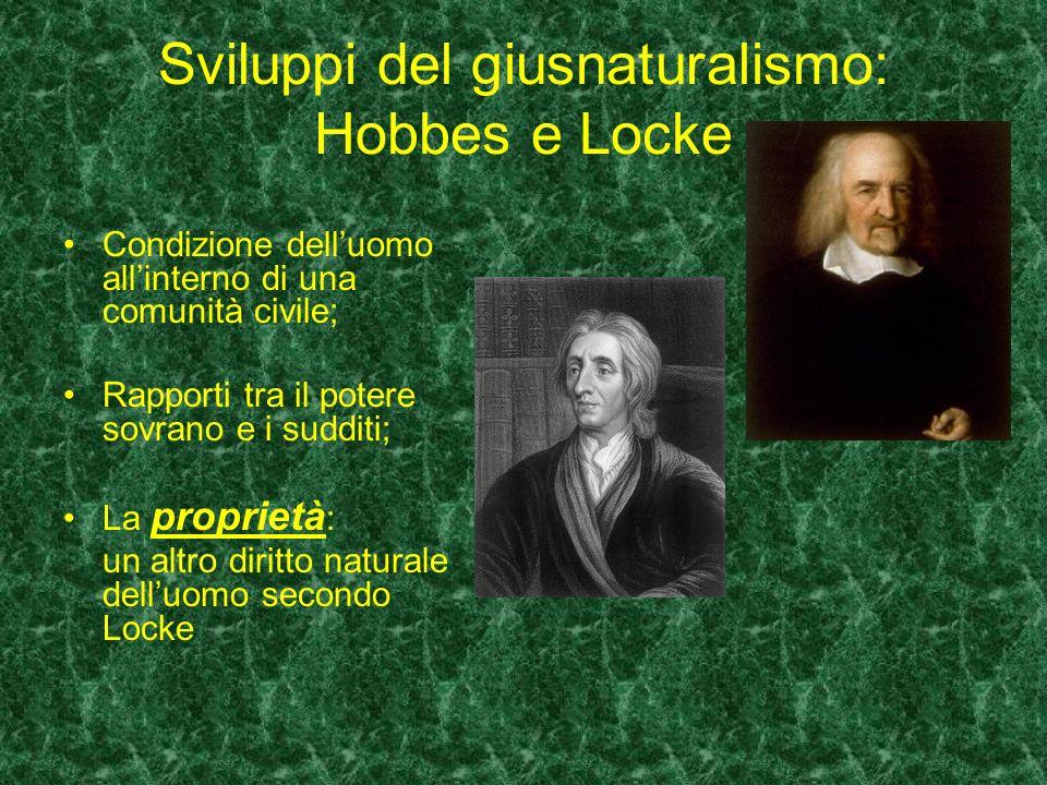 Sviluppi del giusnaturalismo: Hobbes e Locke