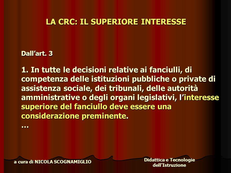 LA CRC: IL SUPERIORE INTERESSE