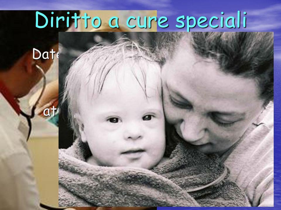Diritto a cure speciali