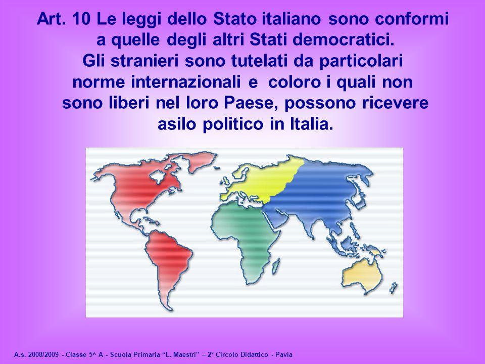 Art. 10 Le leggi dello Stato italiano sono conformi