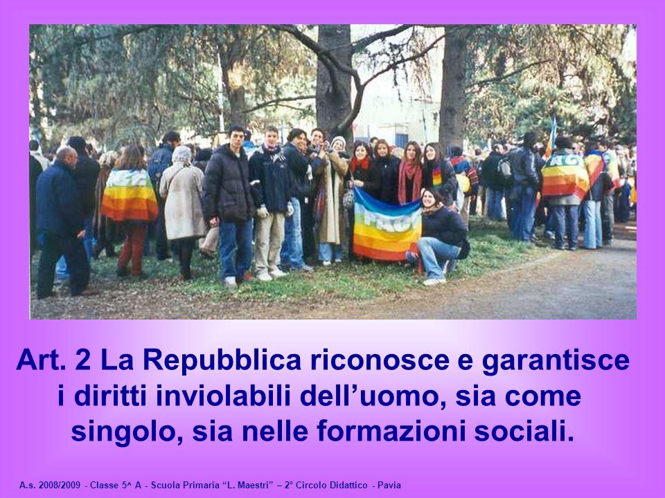 Art. 2 La Repubblica riconosce e garantisce