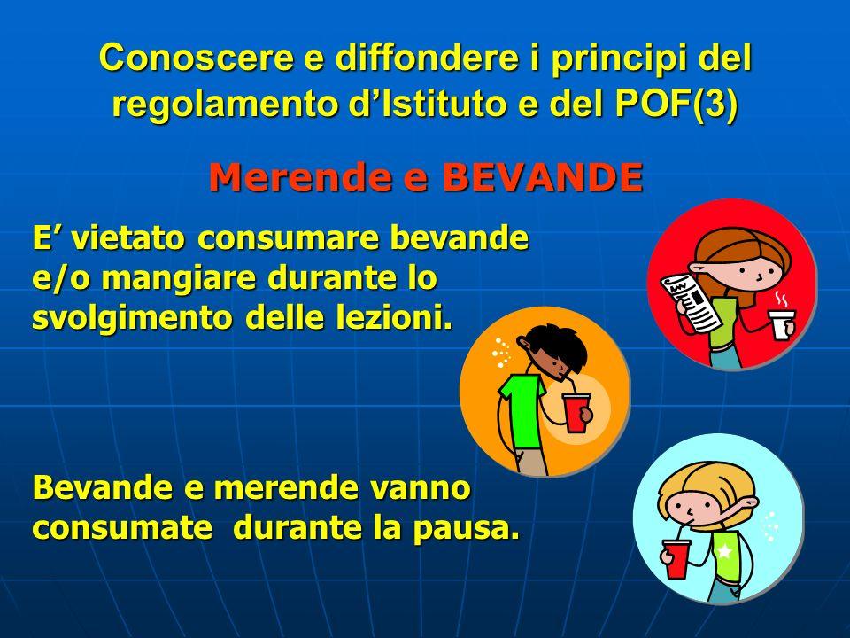 Conoscere e diffondere i principi del regolamento d'Istituto e del POF(3)