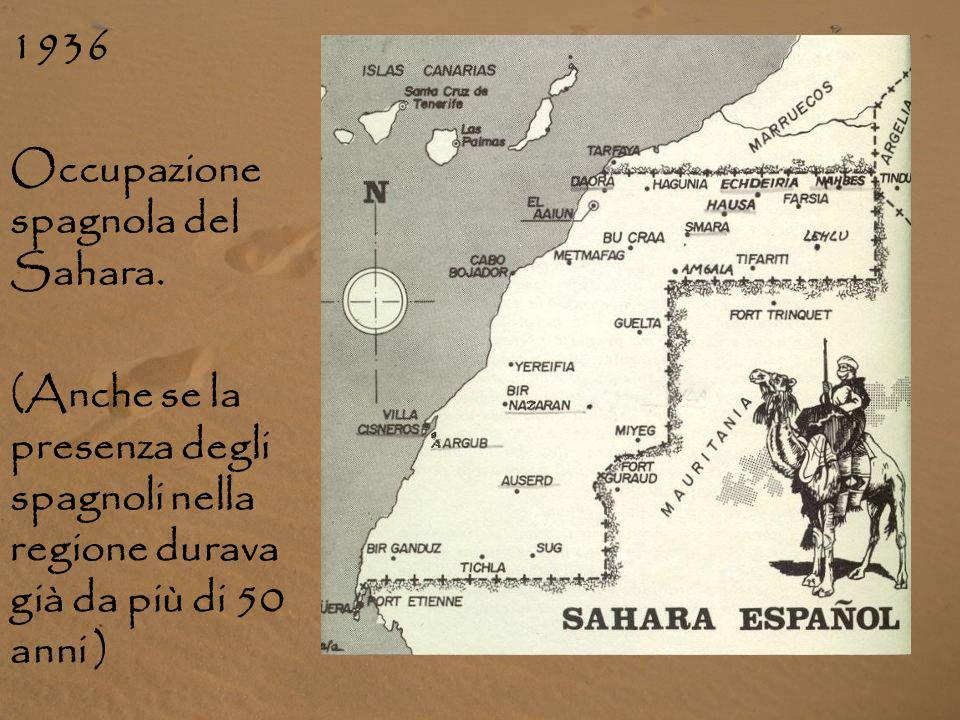 1936 Occupazione spagnola del Sahara.