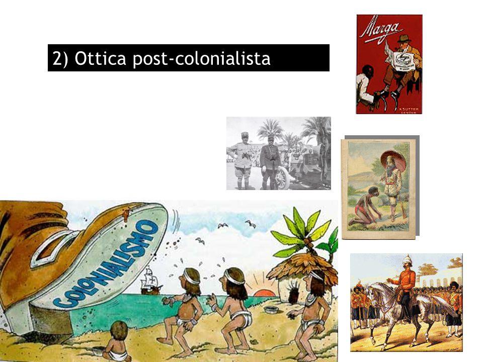 2) Ottica post-colonialista