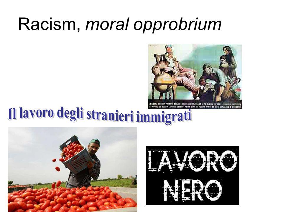 Racism, moral opprobrium