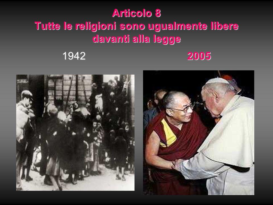 Articolo 8 Tutte le religioni sono ugualmente libere davanti alla legge