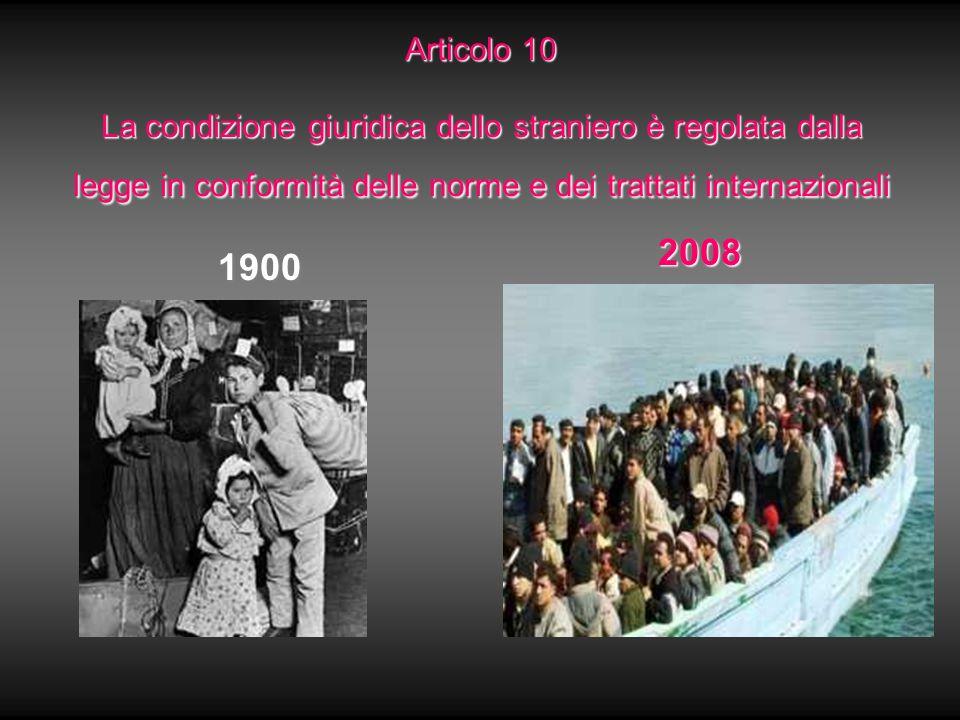 Articolo 10 La condizione giuridica dello straniero è regolata dalla legge in conformità delle norme e dei trattati internazionali
