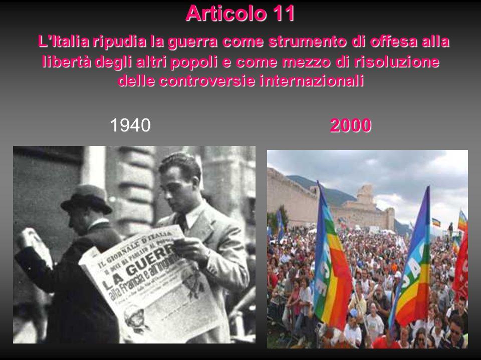 Articolo 11 L Italia ripudia la guerra come strumento di offesa alla libertà degli altri popoli e come mezzo di risoluzione delle controversie internazionali